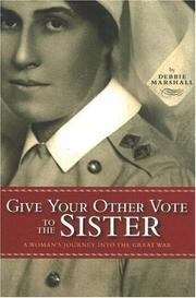 Cover of: Give your other vote to the sister | Debbie Marshall
