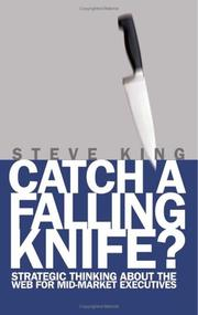 Cover of: Catch A Falling Knife? by Steve King