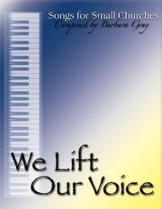 Cover of: We Lift Our Voice by Barbara Gray