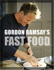 Cover of: Gordon Ramsay's Fast Food by Gordon Ramsay