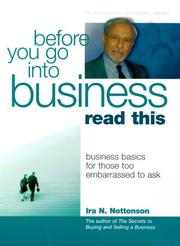 Cover of: Before You Go into Business, Read This (Psi Successful Business Library) | Ira N. Nottonson