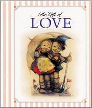 Cover of: The Gift of Love | J. I. Hummel