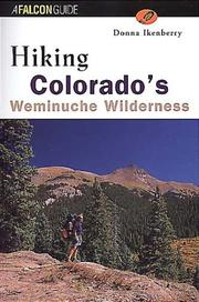 Cover of: Hiking Colorado's Weminuche Wilderness | Donna Lynn Ikenberry