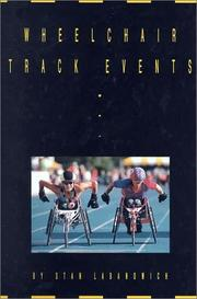 Cover of: Wheelchair Track Events (Wheelchair Sports) | Stan Labanowich