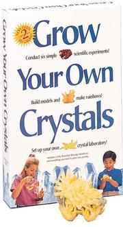 Cover of: Grow Your Own Crystals by Marlene M. Robinson