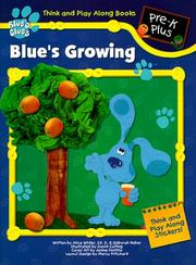 Cover of: Blue's Growing (Blue's Clues Think and Play Along Books) | Landoll