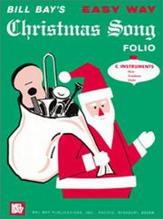 Cover of: Mel Bay Easy Way Christmas Song Folio, C Instruments Edition | William Bay