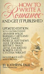 Cover of: How to Write a Romance and Get It Published by Kathryn Falk
