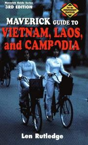 Cover of: Maverick Guide to Vietnam, Laos, and Cambodia | Len Rutledge