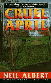 Cover of: Cruel April (Dave Garrett Mystery) by Neil Albert