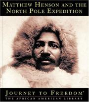 Cover of: Matthew Henson and the North Pole Expedition (Journey to Freedom) | Ann Gaines