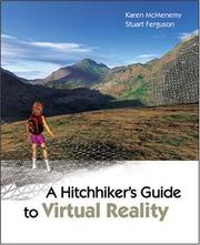 Cover of: A hitchhiker's guide to virtual reality | Karen McMenemy, Stuart Ferguson
