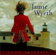 Cover of: The Art of Jamie Wyeth 2004 Calendar by Jamie Wyeth