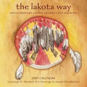 Cover of: The Lakota Way 2007 Calendar | Marshall, Joseph