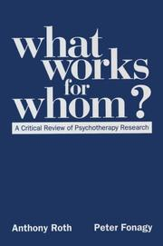 Cover of: What works for whom? | Anthony Roth, Peter Fonagy