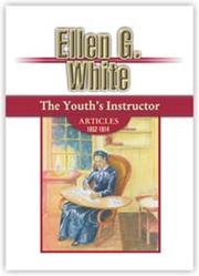 Cover of: The Youth's Instructor Articles by Ellen Gould Harmon White