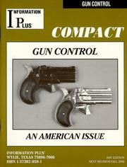 Cover of: Gun Control - An American Issue by Mark Siegel