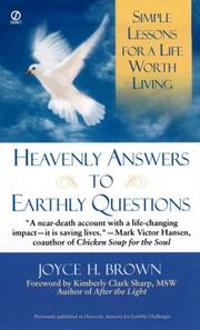 Cover of: Heavenly Answers for Earthly Questions by Joyce H. Brown
