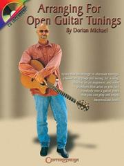 Cover of: Arranging for Open Guitar Tunings | Dorian Michael