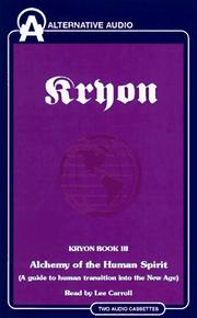 Cover of: Alchemy of the Human Spirit (Kryon , No 3) | Lee Carroll