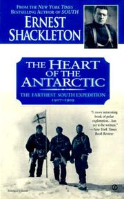 Cover of: The Heart of the Antarctic | Ernest Shackleton