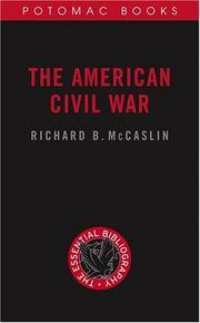 Cover of: The American Civil War by Richard B. McCaslin