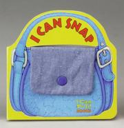 Cover of: I Can Snap | Sara Miller