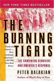 Cover of: The burning Tigris by Peter Balakian