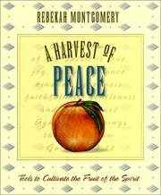 Cover of: A Harvest of Peace (Harvest Of...) | Rebekah Montgomery