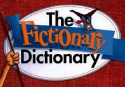 Cover of: The Fictionary Dictionary by Jim Marbles