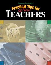 Cover of: Practical Tips for New Teachers (Teachers' Resources) | Susan R. O'Connell
