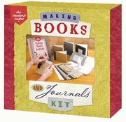 Cover of: Making Books & Journals Book & Kit by Inc. Sterling Publishing Co.