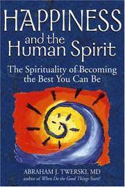 Cover of: Happiness and the Human Spirit by Abraham J. Twerski