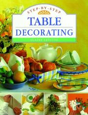 Cover of: Step-By-Step Table Decorating (Step-By-Step) | Elaine Levitte