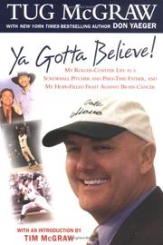 Cover of: Ya Gotta Believe | Don Yaeger