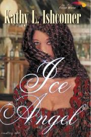 Cover of: Ice Angel by Kathy L. Ishcomer