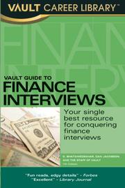 Cover of: Vault Guide to Finance Interviews, 7th Edition (Vault Guide to Finance Interviews) | D. Bhatawedekhar