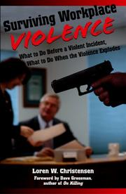 Cover of: Surviving Workplace Violence | Loren W. Christensen