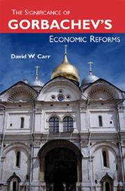 Cover of: The Significance of Gorbachev's Economic Reforms | David Carr