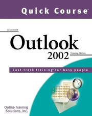 Cover of: Quick Course in Microsoft Outlook 2002 by Online Training Solutions Inc.