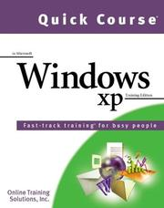 Cover of: Quick Course in Microsoft Windows Xp by Online Training Solutions Inc.