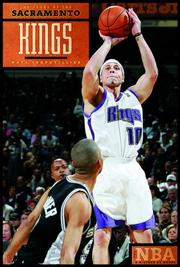 Cover of: The Story of the Sacramento Kings (The NBA: a History of Hoops) (The NBA: a History of Hoops) by Nate Leboutillier