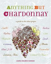 Cover of: Anything But Chardonnay by Laura Holmes Haddad