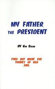 Cover of: My Father, the President | H. Von Bulow