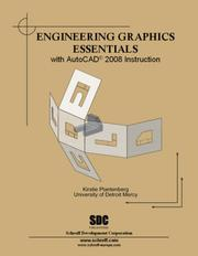 Cover of: Engineering Graphics Essentials with AutoCAD 2008 Instruction | Kirstie Plantenberg