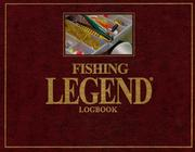 Cover of: Fishing Legend Logbook | Glenn Murray