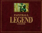 Cover of: Paintball Legend Logbook | Glenn Murray