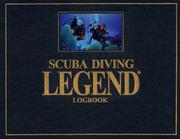 Cover of: Scuba Diving Legend Logbook | Glenn Murray
