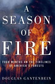 Cover of: Season of Fire, a by Douglas Gantenbein