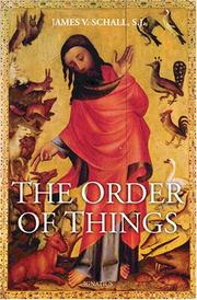 Cover of: The Order of Things | James V. Schall